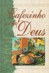 Cafezinho com Deus (Vários Autores)