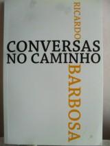 Conversas no caminho (Ricardo Barros)