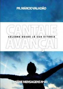 Cantai e Avançai (Márcio Valadão)