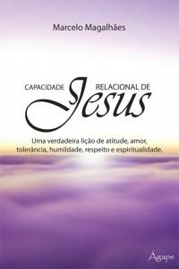 Capacidade relacional de Jesus (Marcelo Marques Magalhães)