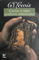 Cartas a uma senhora americana (C.S. Lewis)