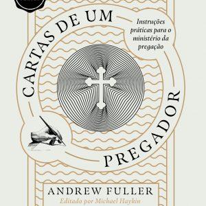 Cartas de um pregador (Andrew Fuller)