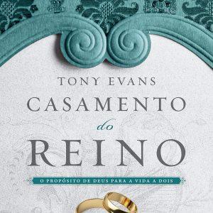 Casamento do reino (Tony Evans)