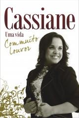 Cassiane – Uma vida com muito Louvor (Cassiane)