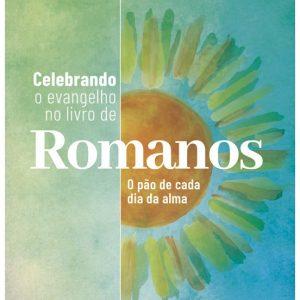 Celebrando o evangelho no livro de Romanos (Elyse M. Fitzpatrick)