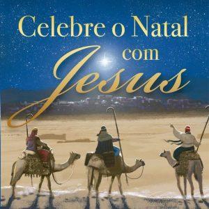 Celebre o Natal com Jesus (Max Lucado)