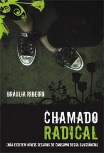 Chamado radical (Bráulia Ribeiro)