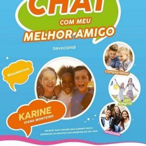 Chat com meu Melhor Amigo (Karine Viana Monteiro)