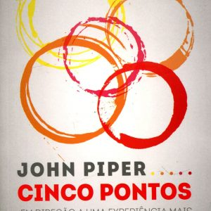 Cinco Pontos (John Piper)