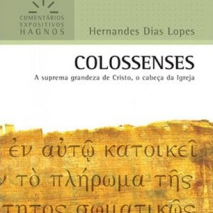 Colossenses (Hernandes Dias Lopes)