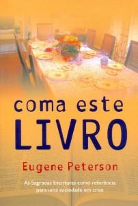 Coma Este Livro (Eugene Peterson)
