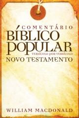Comentário Bíblico Popular – Novo Testamento (William MacDonald)