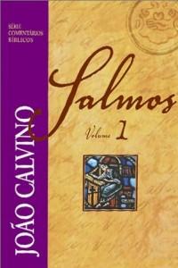 Comentário de Salmos – Volume 1 (João Calvino)