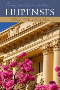 Comentário sobre Filipenses (Vincent Cheung)