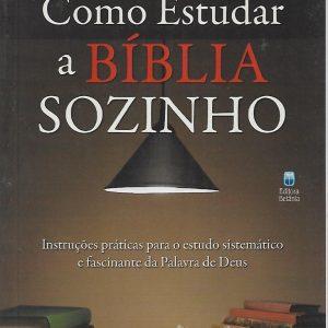 Como estudar a Bíblia sozinho (Tim LaHaye)