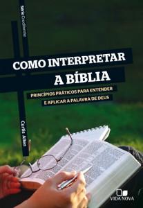 Como interpretar a Bíblia (Curtis Allen)