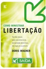 Como ministrar libertação (Doris Wagner)