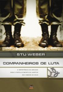 Companheiros de Luta (Stu Weber)