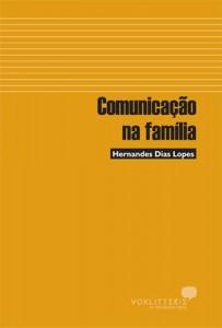 Comunicação na Família (Hernandes Dias Lopes)