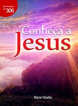 Conheça a Jesus (Márcio Valadão)