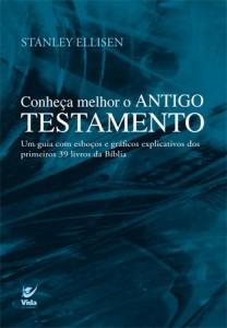 Conheça melhor o Antigo Testamento (Stanley Ellisen)