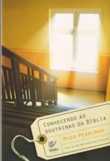 Conhecendo as Doutrinas da Bíblia (Myer Pearlman)