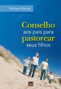 Conselho aos Pais para Pastorear seus Filhos (Richard Baxter)