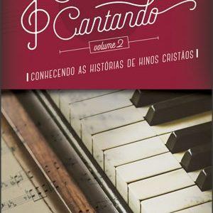 Contando e cantando – Vol. 2 (Henriqueta Rosa F. Braga)