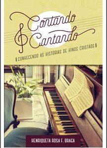Contando e cantando (Henriqueta Rosa F. Braga)