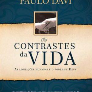 Os contrastes da vida (Paulo Davi)