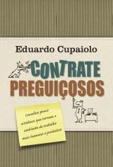 Contrate preguiçosos (Eduardo Cupaiolo)