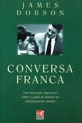 Conversa franca (James Dobson)