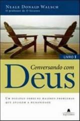 Conversando Com Deus vol 1 (Neale Donald Walsch)