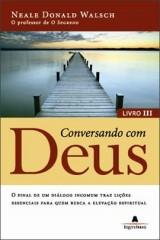 Conversando Com Deus vol 3 (Neale Donald Walsch)
