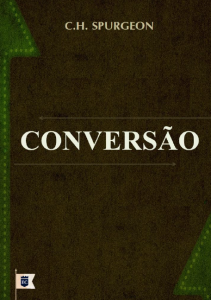 Conversão (Charles Haddon Spurgeon)