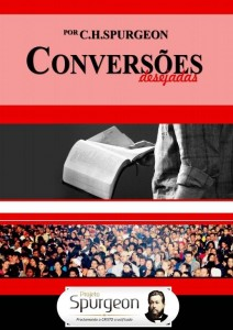 Conversões Desejadas (Charles Haddon Spurgeon)