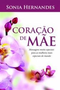 Coração de mãe (Bispa Sonia Hernandes)