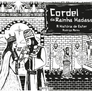 Cordel da rainha Hadassa (Rodrigo Abreu)