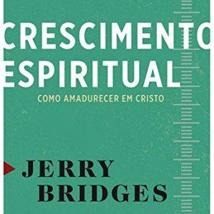 Crescimento espiritual (Jerry Bridges)