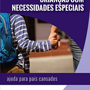 Crianças Com Necessidades Especiais (Stephen Viars)