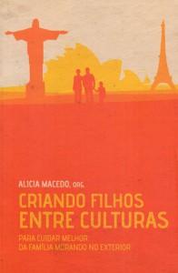 Criando filhos entre culturas (Alicia Macedo)