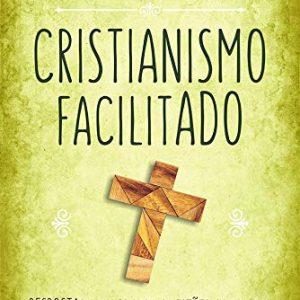 Cristianismo Facilitado (Augustus Nicodemus Lopes)