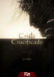 Cristo crucificado (J. C. Ryle)