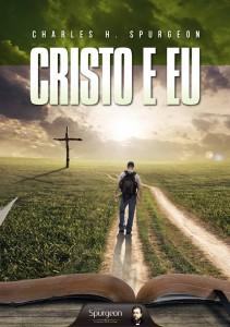 Cristo e eu (Charles H. Spurgeon)