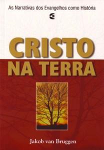 Cristo na terra (Jakob van Bruggen)
