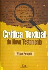Crítica Textual do Novo Testamento (Wilson Paroschi)