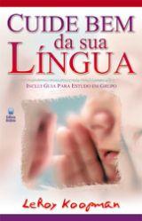 Cuide Bem da Sua Língua (Leroy Koopman)