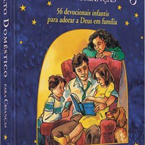Culto doméstico para crianças (Kenneth N. Taylor)