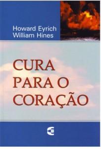 Cura para o Coração (Howard Eyrich – William Hines)