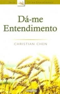 Dá-me Entendimento (Christian Chen)